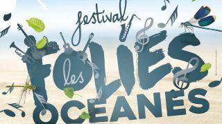 Festival Folies Océanes