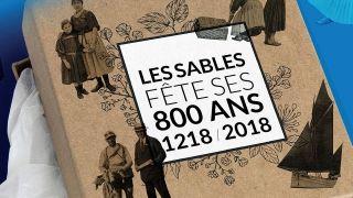 La ville des Sables d'Olonne fête ses 800 ans